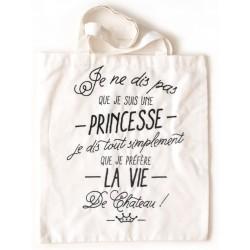"""Tote-bag """"Je ne dis pas que je suis une princesse"""""""