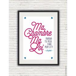 """Affiche """"Ma chambre, ma loi"""" rose"""