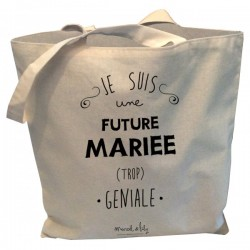 Tote-bag Future mariée trop géniale