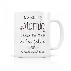 Mug Ma super mamie que j'aime