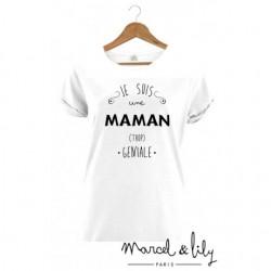 """T-shirt """"Maman trop géniale"""" - Taille L"""