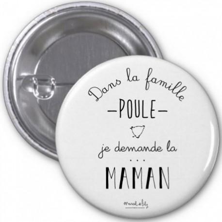 Badge Maman poule