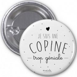 Badge Copine trop géniale