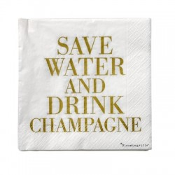 "Serviettes en papier ""Save water, drink Champagne"""