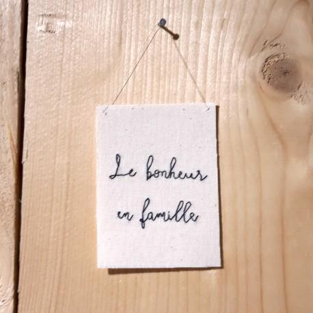 Broderie Le bonheur en famille